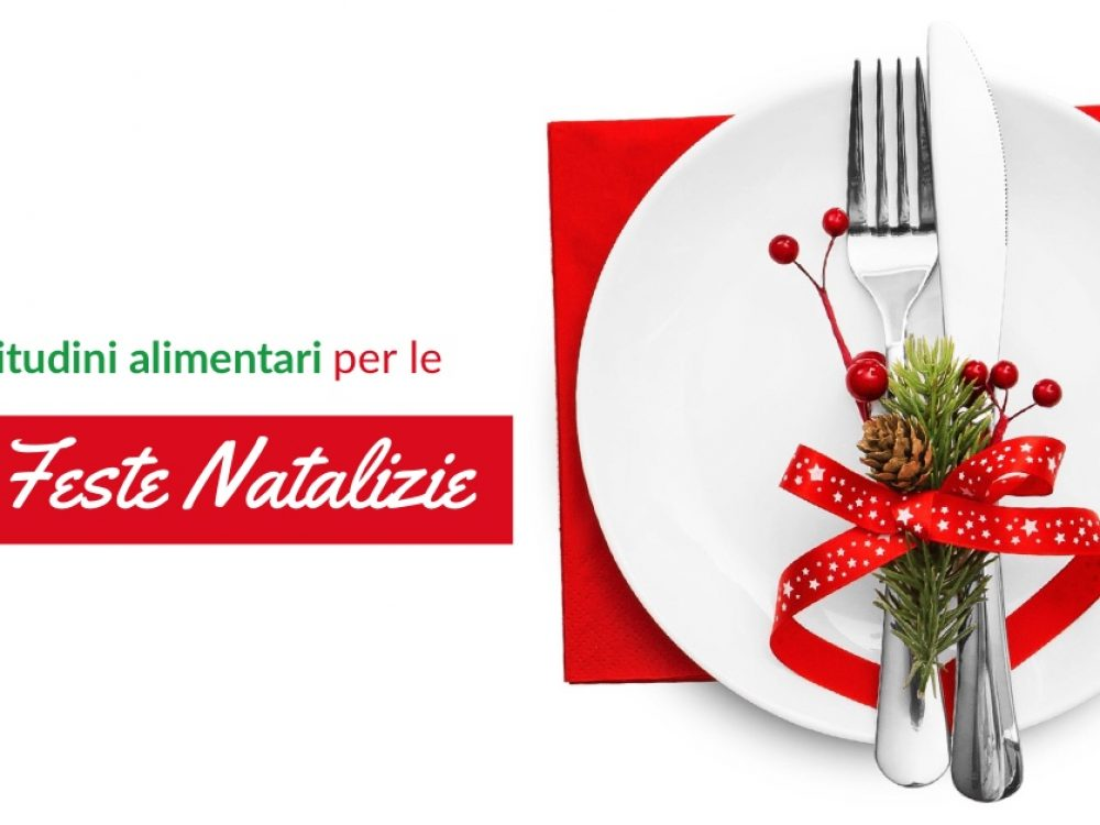 Buone abitudini alimentari per le Feste Natalizie